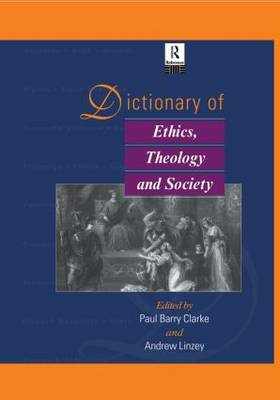 Dictionary of Ethics, Theology and Society (Paperback)