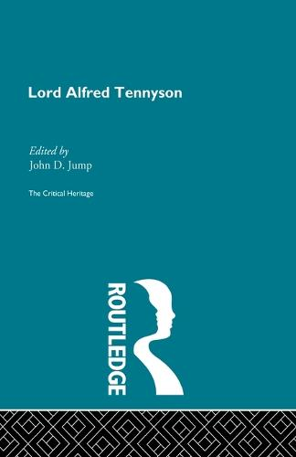 Lord Alfred Tennyson: The Critical Heritage (Paperback)