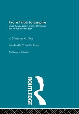 From Tribe to Empire - The History of Civilization (Paperback)