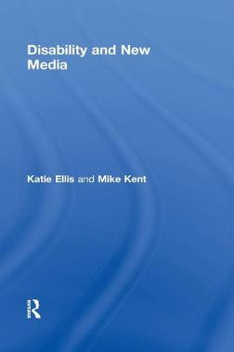 Disability and New Media (Hardback)
