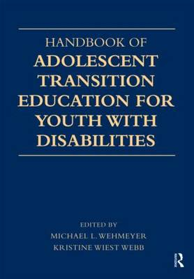 Handbook of Adolescent Transition Education for Youth with Disabilities (Paperback)