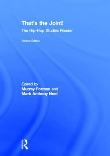 That's the Joint!: The Hip-Hop Studies Reader (Hardback)