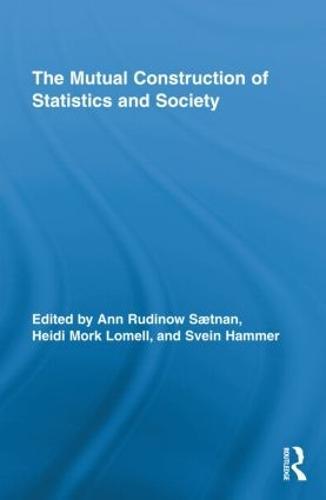 The Mutual Construction of Statistics and Society (Hardback)