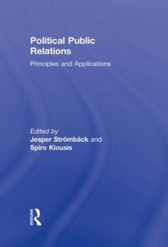 Political Public Relations: Principles and Applications - Routledge Communication Series (Hardback)