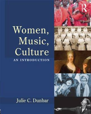 Women, Music, Culture: An Introduction (Paperback)