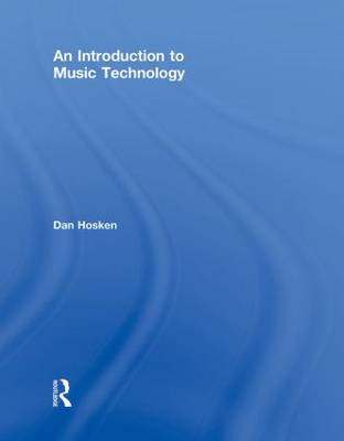 An Introduction to Music Technology (Hardback)