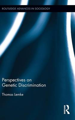 Perspectives on Genetic Discrimination (Hardback)