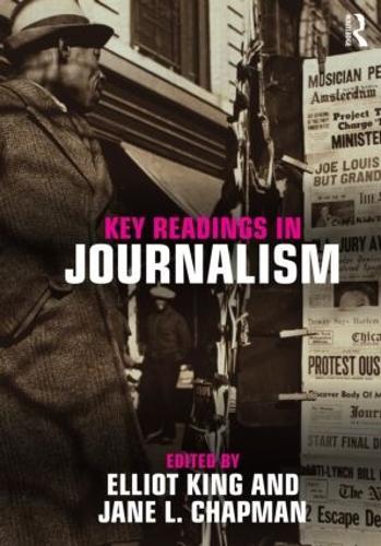 Key Readings in Journalism (Paperback)