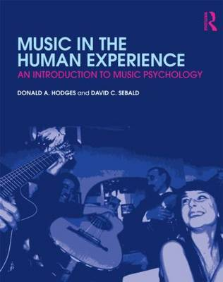 Music in the Human Experience: An Introduction to Music Psychology (Paperback)