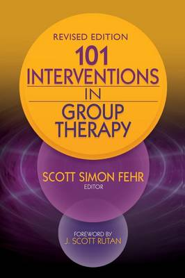 101 Interventions in Group Therapy, Revised Edition (Paperback)