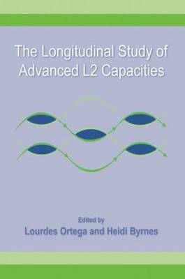 The Longitudinal Study of Advanced L2 Capacities (Paperback)