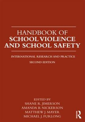 Handbook of School Violence and School Safety: International Research and Practice (Paperback)