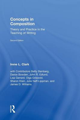 Concepts in Composition: Theory and Practice in the Teaching of Writing (Hardback)