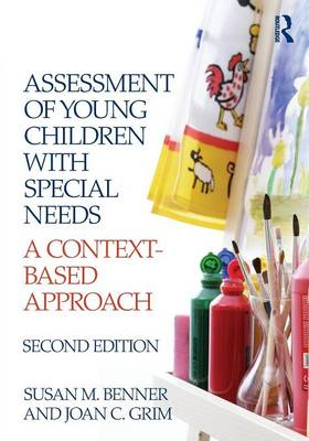Assessment of Young Children with Special Needs: A Context-Based Approach (Paperback)