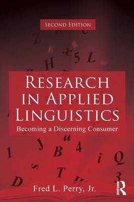 Research in Applied Linguistics: Becoming a Discerning Consumer (Paperback)