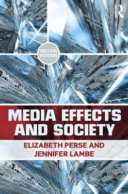 Media Effects and Society - Routledge Communication Series (Paperback)