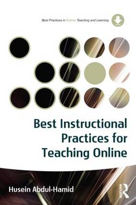 Best Instructional Practices for Teaching Online - Best Practices in Online Teaching and Learning (Paperback)