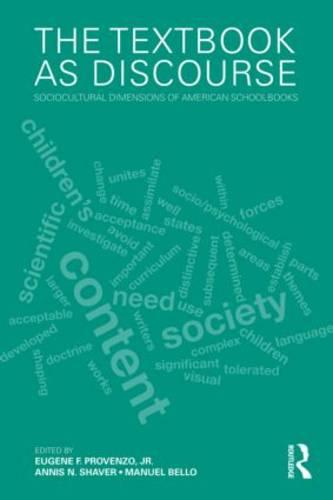The Textbook as Discourse: Sociocultural Dimensions of American Schoolbooks (Paperback)