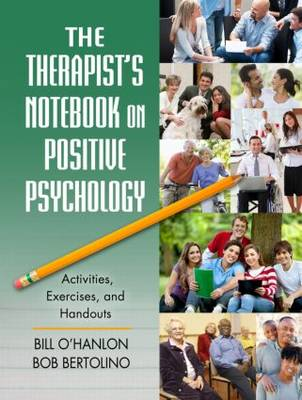 The Therapist's Notebook on Positive Psychology: Activities, Exercises, and Handouts (Paperback)