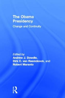 The Obama Presidency: Change and Continuity (Hardback)