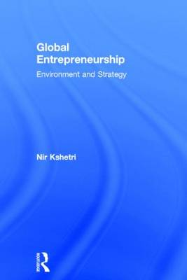 Global Entrepreneurship: Environment and Strategy (Hardback)