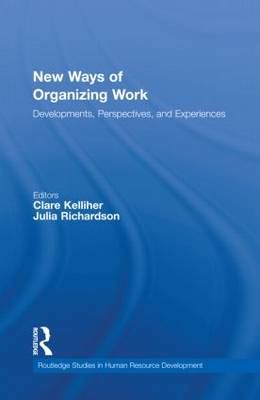 New Ways of Organizing Work: Developments, Perspectives, and Experiences (Hardback)