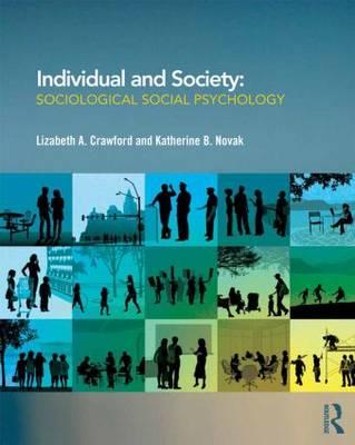 Individual and Society: Sociological Social Psychology (Paperback)
