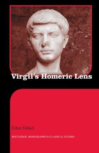 Virgil's Homeric Lens (Hardback)