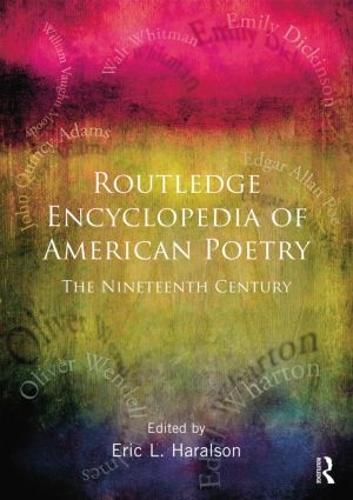 Encyclopedia of American Poetry: The Nineteenth Century (Paperback)