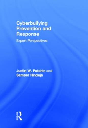 Cyberbullying Prevention and Response: Expert Perspectives (Hardback)
