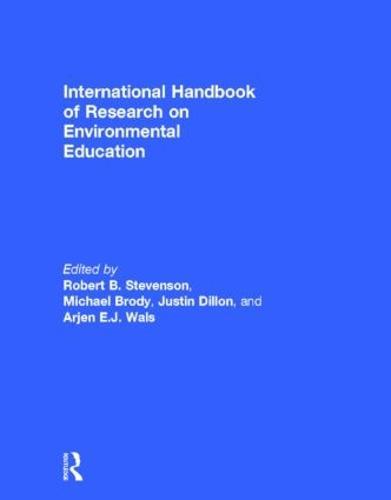 International Handbook of Research on Environmental Education (Hardback)