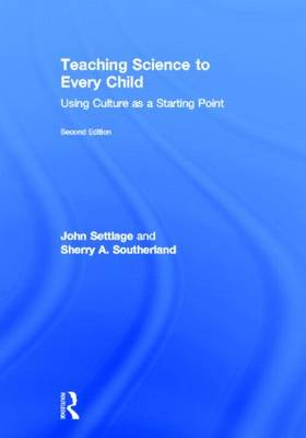 Teaching Science to Every Child: Using Culture as a Starting Point (Hardback)