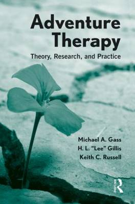 Adventure Therapy: Theory, Research, and Practice (Hardback)