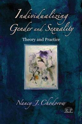 Individualizing Gender and Sexuality: Theory and Practice - Relational Perspectives Book Series (Paperback)