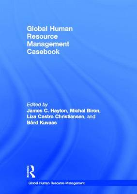 Global Human Resource Management Casebook - Global HRM (Hardback)