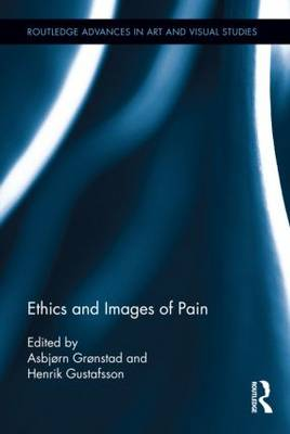 Ethics and Images of Pain (Hardback)