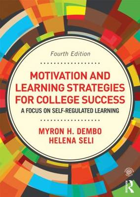 Motivation and Learning Strategies for College Success: A Focus on Self-Regulated Learning (Paperback)