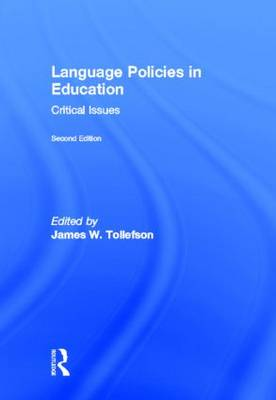 Language Policies in Education: Critical Issues (Hardback)