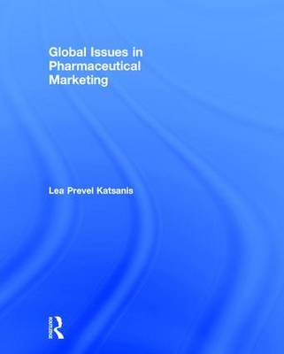 Global Issues in Pharmaceutical Marketing (Hardback)