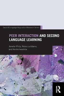 Peer Interaction and Second Language Learning - Second Language Acquisition Research Series (Paperback)