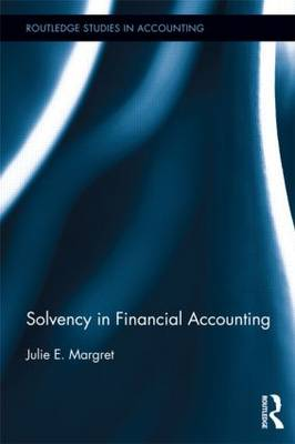 Solvency in Financial Accounting - Routledge Studies in Accounting (Hardback)