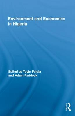 Environment and Economics in Nigeria - Routledge African Studies (Hardback)