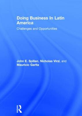 Doing Business In Latin America: Challenges and Opportunities (Hardback)