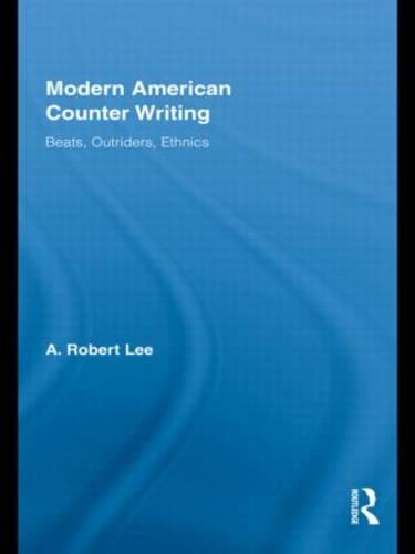 Modern American Counter Writing: Beats, Outriders, Ethnics (Paperback)