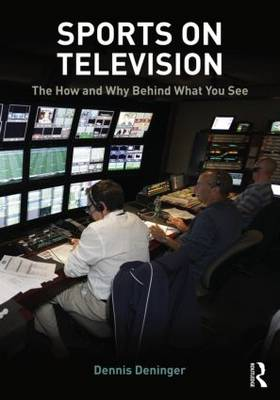 Sports on Television: The How and Why Behind What You See (Paperback)