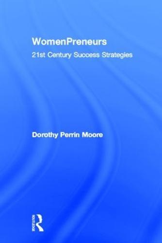 WomenPreneurs: 21st Century Success Strategies (Hardback)