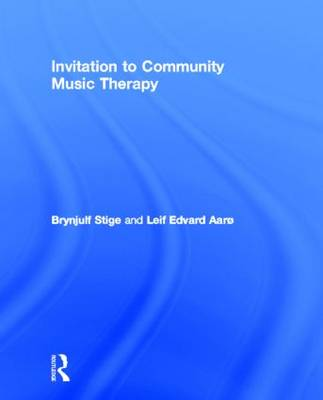 Invitation to Community Music Therapy (Hardback)