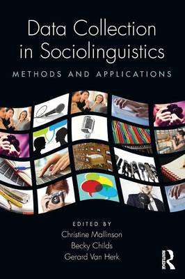 Data Collection in Sociolinguistics: Methods and Applications (Paperback)