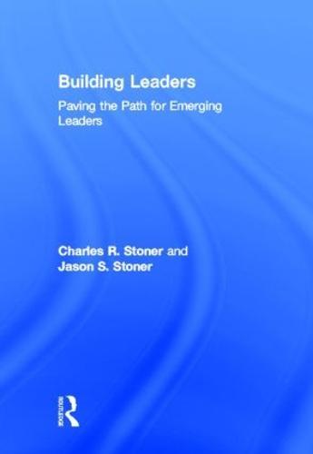 Building Leaders: Paving the Path for Emerging Leaders (Hardback)