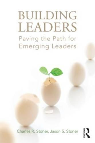 Building Leaders: Paving the Path for Emerging Leaders (Paperback)